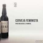Contra o machismo, publicitárias criam Cerveja Feminista