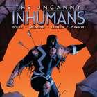 'Uncanny Inhumans' ofrece una nueva mirada a 'Black Bolt'