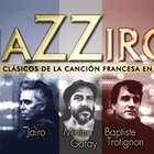 JAZZIRO, un encuentro 100 % francés en el Teatro Maipo