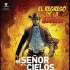"""Telemundo.com lanza Comic de """"El Señor de los Cielos 2"""""""