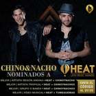 Chino y Nacho: entre favoritos de Heat Latin Music Awards