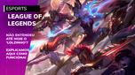League of Legends - Entenda como funciona o jogo