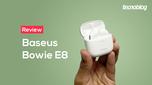 Análise do Fone Bluetooth Baseus Bowie E8