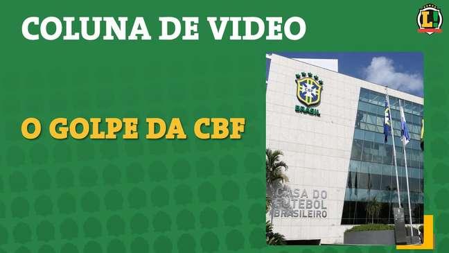 Coluna de Vídeo: A assembleia da CBF foi um golpe de estado no processo eleitoral da entidade