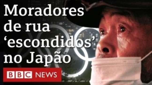Olimpíada de Tóquio 2021: A polêmica retirada de moradores de rua: 'Querem nos deixar invisíveis'