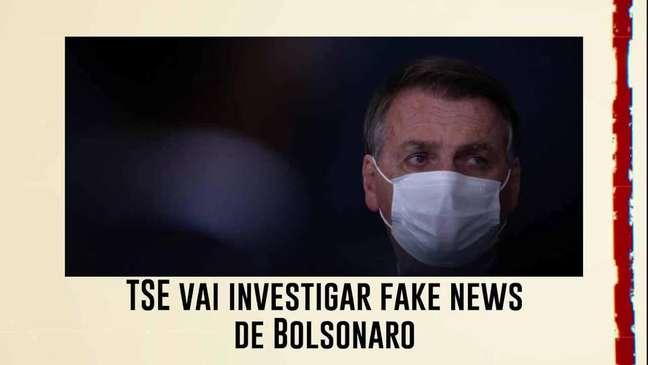 TSE vai investigar fake news de Bolsonaro e manda ao STF notícia-crime contra presidente