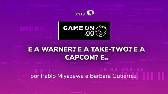 ON.GG E3 2021: E a Warner? E a Take-Two? E a Capcom? E...