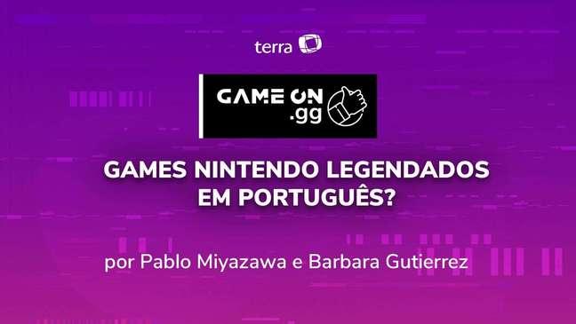 ON.GG E3 2021: Games Nintendo legendados em português?