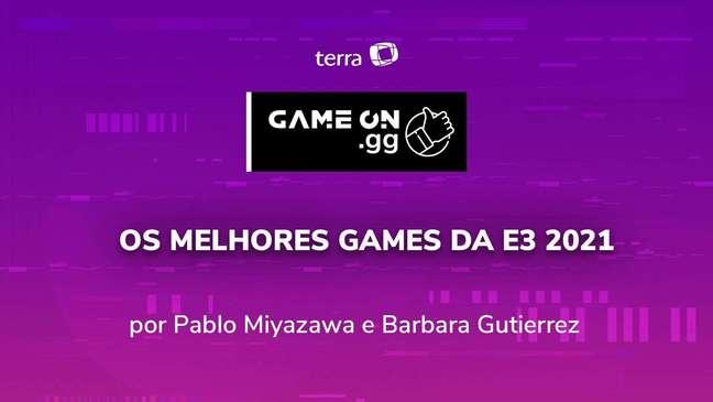 ON.GG E3 2021: Os melhores games da E3 2021
