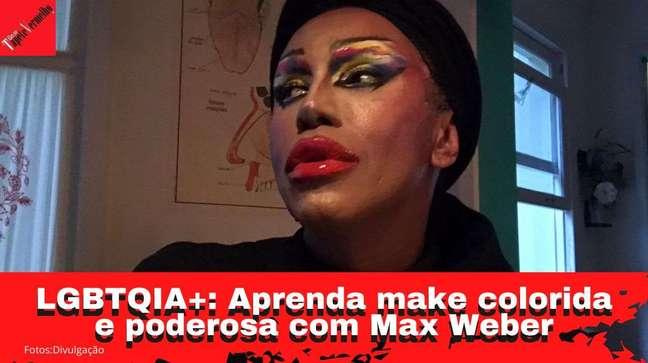 LGBTQIA+: Max Weber faz tutorial de make colorida e poderosa