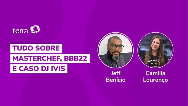 Tudo sobre MasterChef, BBB22 e Caso DJ Ivis