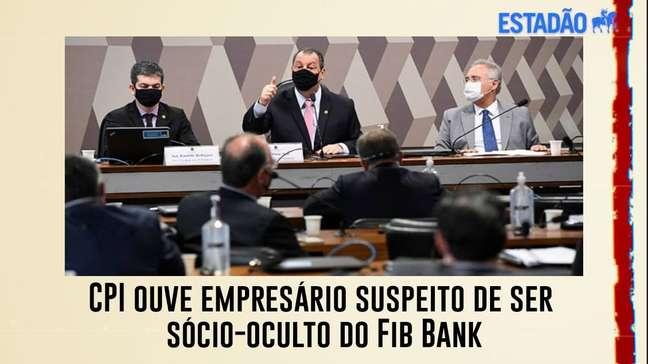 CPI da Covid ouve empresário suspeito de ser sócio oculto do Fib Bank