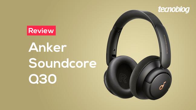 Análise do Fone Bluetooth Anker Soundcore Q30
