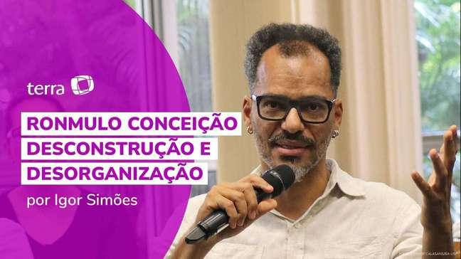 Ronmulo Conceição: desconstrução e desorganização